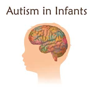 Autism in infants